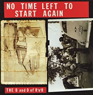 ALLEN RUPPERSBERG: NO TIME LEFT TO START AGAIN - THE B&D OF R 'N' R (VOLUMES 1 + 2) - LIMITED EDI...