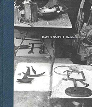 DAVID SMITH RELATED CLUES: DRAWINGS, PAINTINGS & SCULPTURE 1931-1964: SMITH, DAVID). Dabrowski,...