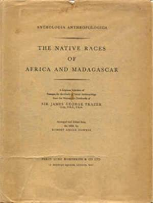 THE NATIVE RACES OF AFRICA AND MADAGASCAR