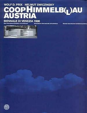 COOP HIMMELB(L)AU AUSTRIA: BIENNALE DI VENEZIA 1996: COOP HIMMELBLAU). Coop