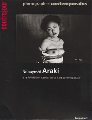 NOBUYOSHI ARAKI A LA FONDATION CARTIER POUR L'ART CONTEMPORAIN: ARAKI, NOBUYOSHI). Bauret, ...