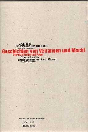 GESCHICHTEN VON VERLANGEN UND MACHT (STORIES OF: BALTZ, LEWIS) (PERKOVIC,