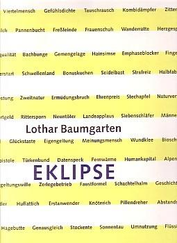 LOTHAR BAUMGARTEN: EKLIPSE - DELUXE EDITION SIGNED AND NUMBERED BY THE ARTIST
