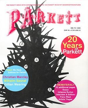 PARKETT NO. 70: FRANZ WEST, CHRISTIAN MARCLAY,: PARKETT). Curiger, Bice,