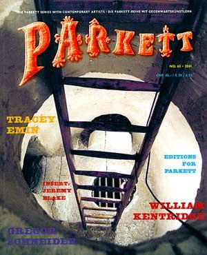 PARKETT NO. 63: TRACEY EMIN, WILLIAM KENTRIDGE,: PARKETT). Curiger, Bice,