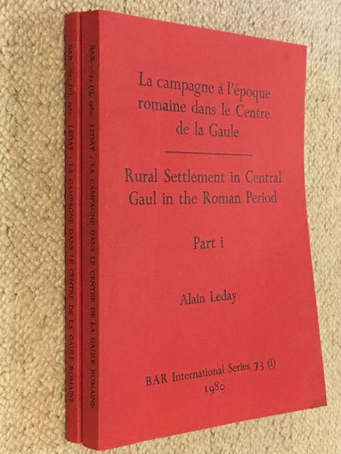 9780860540816 - Leday, Alain : Rural Settlement in Central Gaul in the Roman Period :Villas, vici and sanctuaries in the civitas of the Bituriges Cubi, Part I & II - Livre