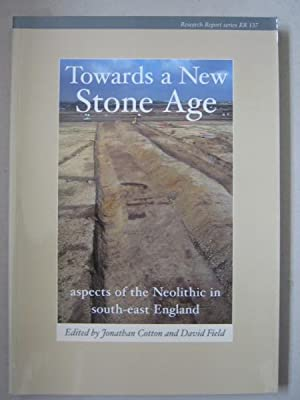 Towards a New Stone Age: aspects of: Cotton, Jonathan ;Field,