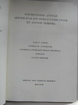 Inscriptiones Atticae Aetatis Quae Est Inter Euclidis: Kirchner I (ed)