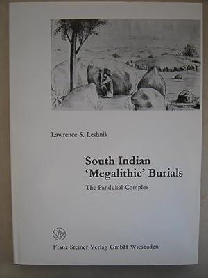South Indian 'Megalithic' Burials :The Pandukal Complex: Leshnik L S ;