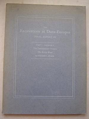 The Excavations at Dura-Europos :Conducted by Yale: Welles C B
