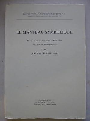 Le Manteau Symbolique :Etude sur les couples: Fridh-Haneson B M