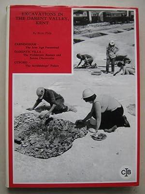 Excavations in the Darent Valley, Kent : Philp, Brian ;