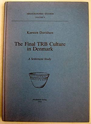 The Final TRB Culture in Denmark :A: Davidsen, Karsten ;