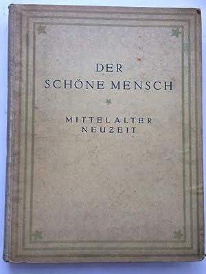 Der Schone Mensch in Mettelalter und Renaissance: Weese, Artur ;