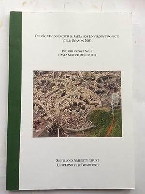 Old Scatness Broch & Jarlshof Environs Project: Dockrill, S. J.