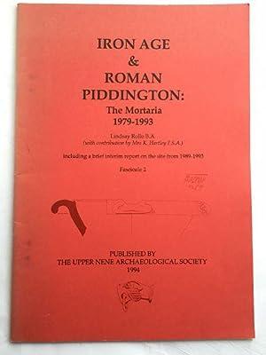 IRON AGE AND ROMAN PIDDINGTON: The Mortaria: Rollo, Lindsay ;