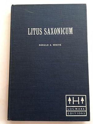 Litus Saxonicum :The British Saxon Shore in: White, Donald A.