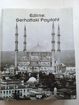 Edirne :Serhattaki Payitaht: Isli, Emin Nedret