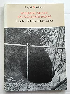 Wilsford Shaft :Excavations 1960-62: Ashbee, P. ;(et