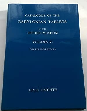 Catalogue of The Babylonian Tablets :In The: Leichty, Erle ;