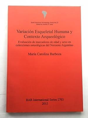 Variacion Esqueletal Humana y Contexto Arqueologico :Evaluation: Barboza, Maria Carolina