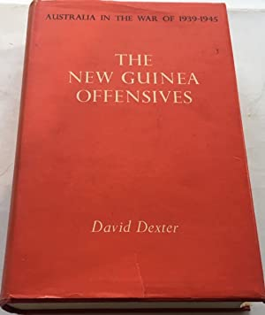 The New Guinea Offensives : Dexter, David ;