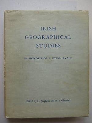 Irish geographical studies in honour of E.: Stephens, Nicholas ;Glassock,
