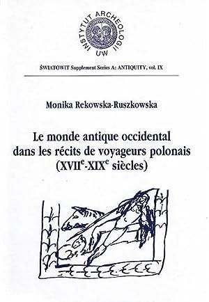 Le monde antique occidental dans les recits: M. Rekowska-Ruszkowska