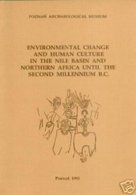 Environmental Change and Human Culture in the Nile Basin and Northern Africa until the Second ...