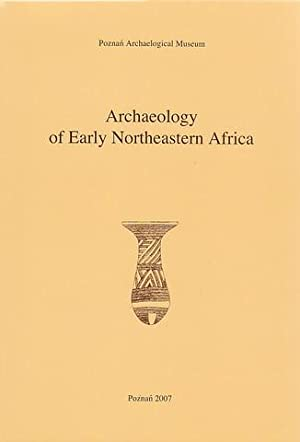 Archaeology of Early Northeastern Africa, In Memory: ed. by K.