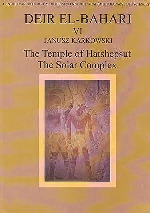 Deir el-Bahari VI, The Temple of Hatshepsut,: Janusz Karkowski