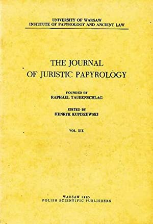 The Journal of Juristic Papyrology, vol. XIX: ed. by Henryk