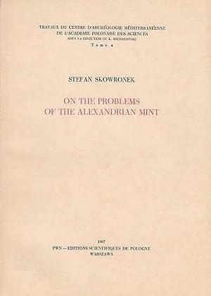 On the Problems of the Alexandrian Mint,: Stefan Skowronek