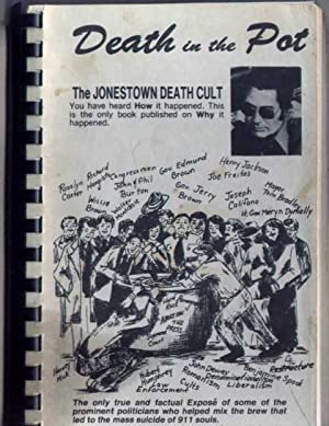 DEATH IN THE POT: The Jonestown Death Cult: Doughty, Charles W.