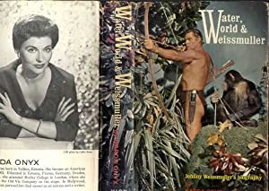 WATER, WORLD, AND WEISSMULLER: Onyx, Narda
