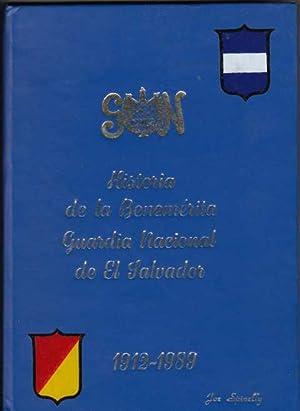 Historia de la Benemerita Nacional de El Salvador, 1912-1989: Garcia, Jose Francisco