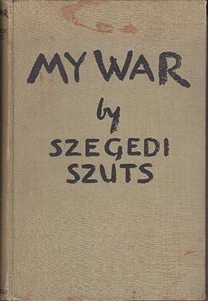 My War: Szuts, Szegedi