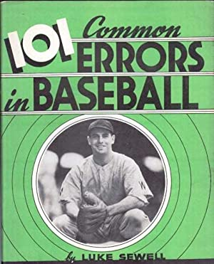101 Common Errors in Baseball: Sewell, Luke