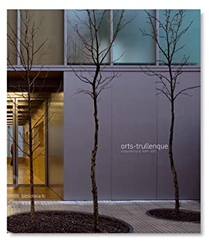 Orts-Trullenque. Arquitectura 2001-2011: Marta Orts y