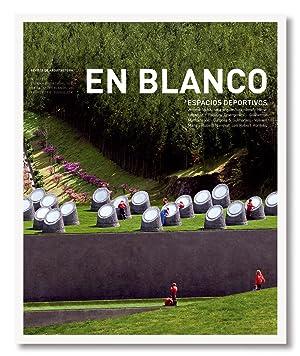 En Blanco nº 8 Espacios deportivos: Carlo Nozza, Ricardo