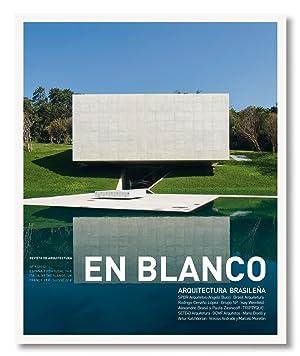 En Blanco nº 9 Arquitectura brasileña: Ruth Verde Zein,