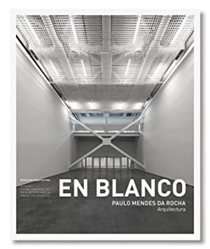 En Blanco nº 15 Paulo Mendes da: Maria Isabel Villac,