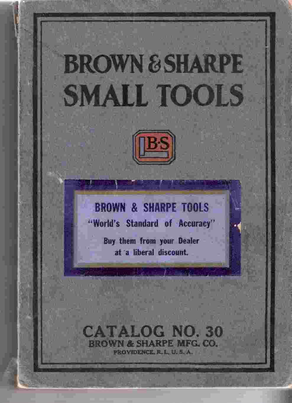 Brown & Sharpe Small Tools Catalog No. 30: Anonymous