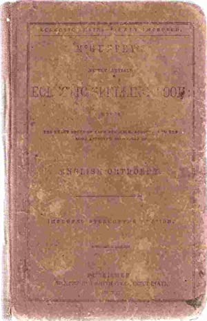 Mc Guffey's Eclectic Spelling Book English Orthoepy: Winthrop B. Smith & Co. (Publishers)