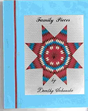 Family Pieces in Pictures and Poems: Schemske, Dorothy