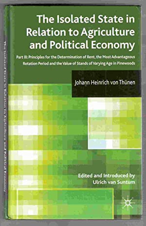 Isolated State in Relation to Agricutue and Political Economy Part 3 Principles for the ...