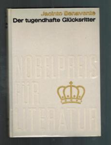Der tugendhafte Glücksritter. Nobelpreis für Literatur 1922: Jacinto Benavente