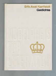 Gedichte. Nobelpreis für Literatur 1931 (lfd. Nr.: Erik Axel Karlfeldt