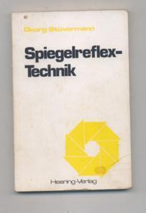 Spiegelreflex-Technik. - Stüvermann, Georg