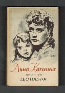 Anna Karenina : Roman.: Tolstoj, Lev N.: